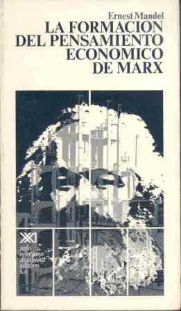 La formación del pensamiento económico de Marx