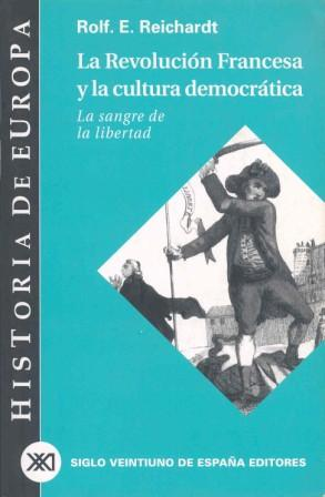 La Revolución Francesa y la cultura democrática