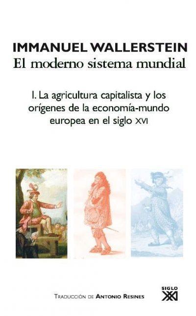 La agricultura capitalista y los orígenes de la economía-mundo europea en el siglo XVI