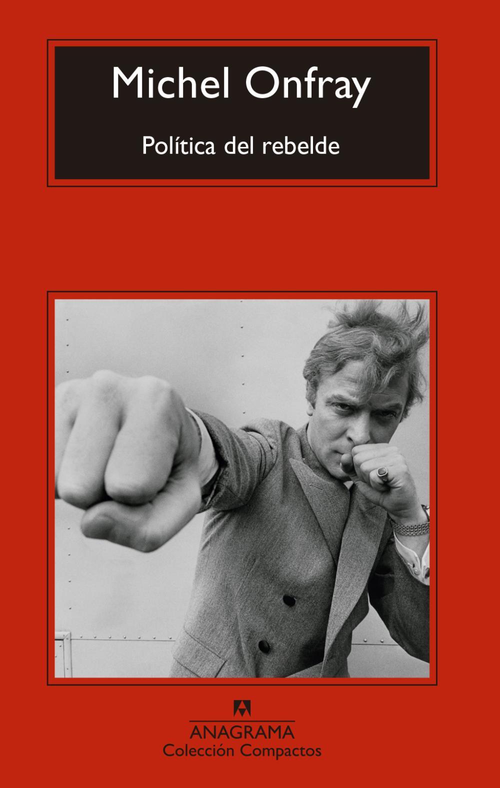 Política del rebelde