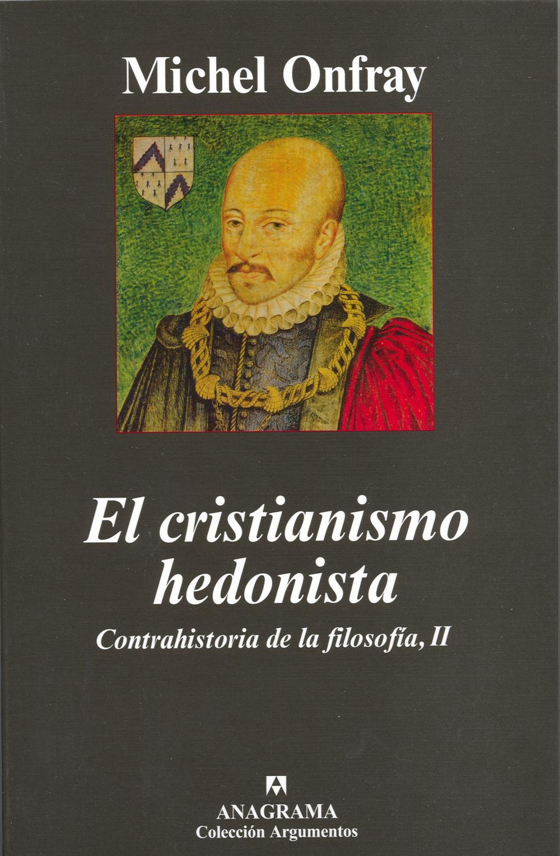 El cristianismo hedonista
