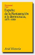 España: de la Restauración a la democracia, 1875-1980
