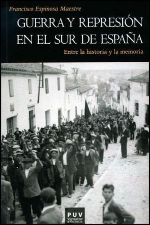 Guerra y represión en el sur de España