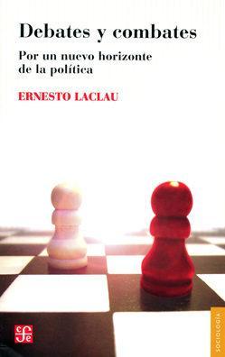 DEBATES Y COMBATES. POR UN NUEVO HORIZONTE DE LA POLÍTICA