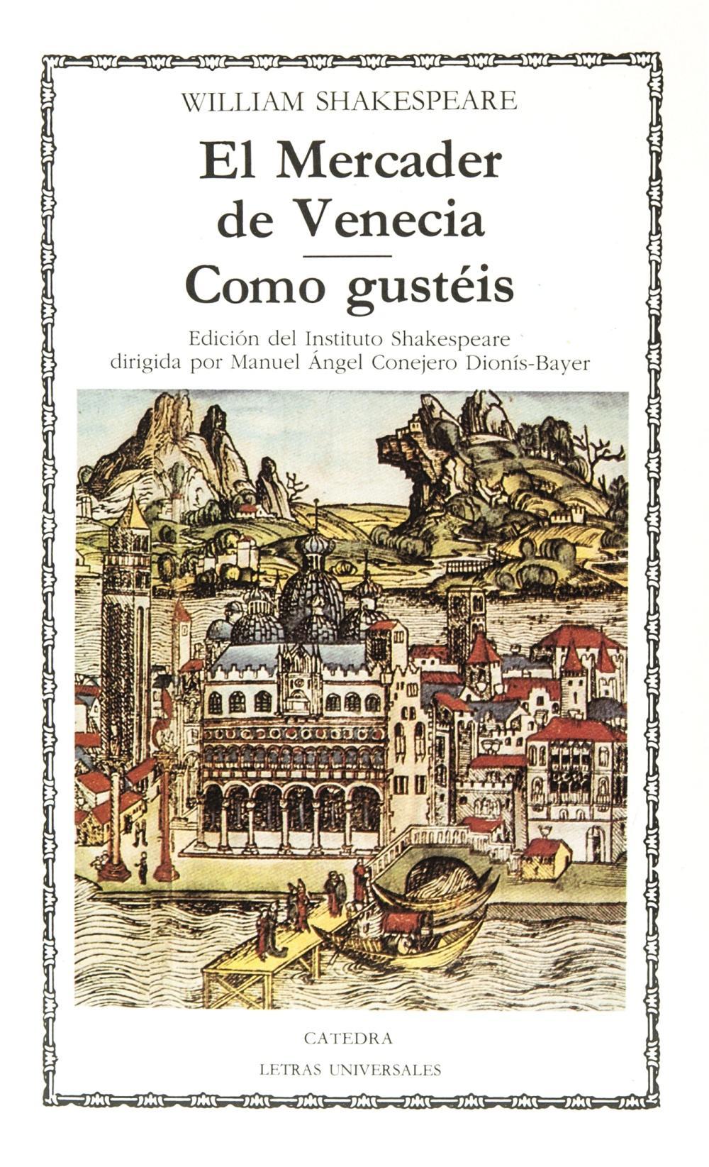 El Mercader de Venecia; Como gustéis