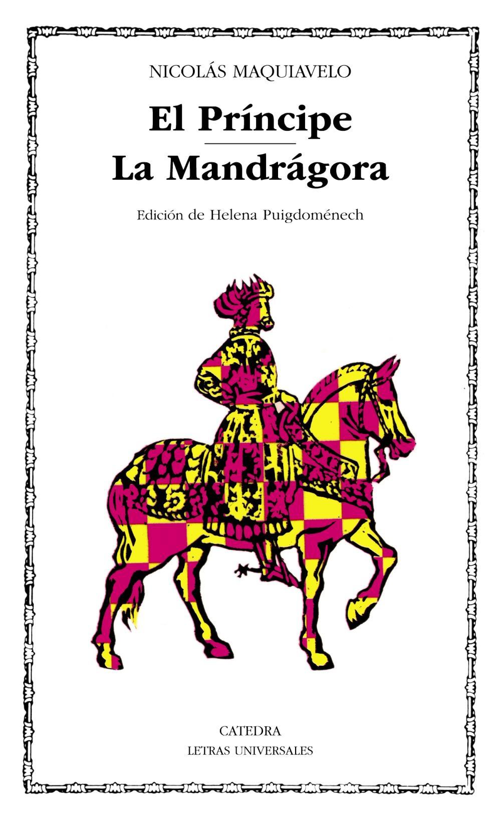 El Príncipe; La Mandrágora
