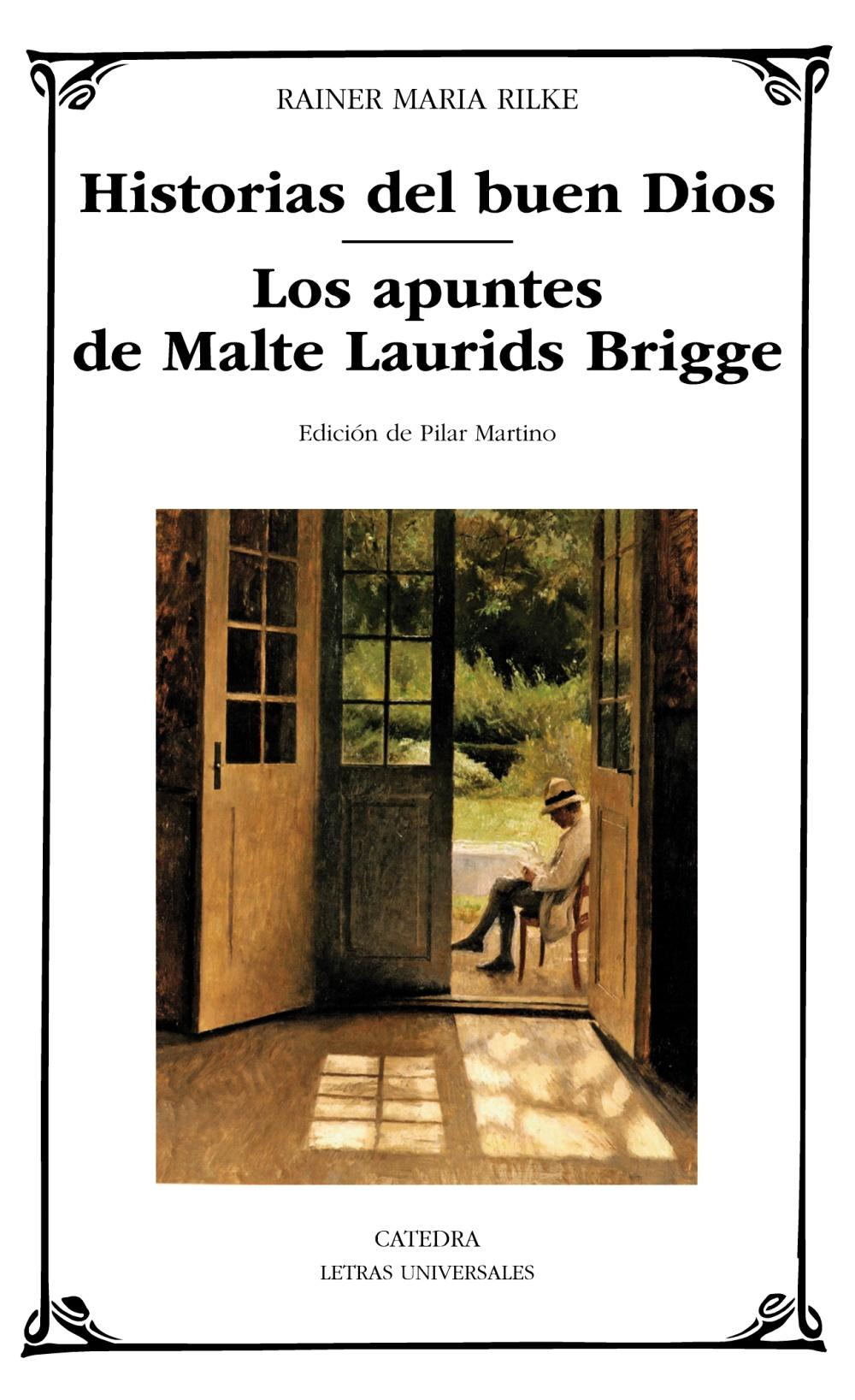 Historias del buen Dios; Los apuntes de Malte Laurids Bridge