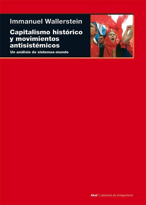 Capitalismo histórico y movimientos antisistémicos