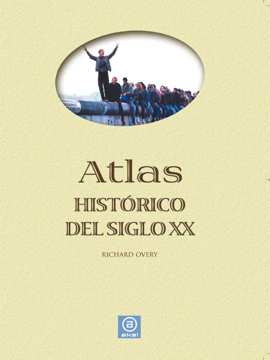 Atlas histórico del siglo XX