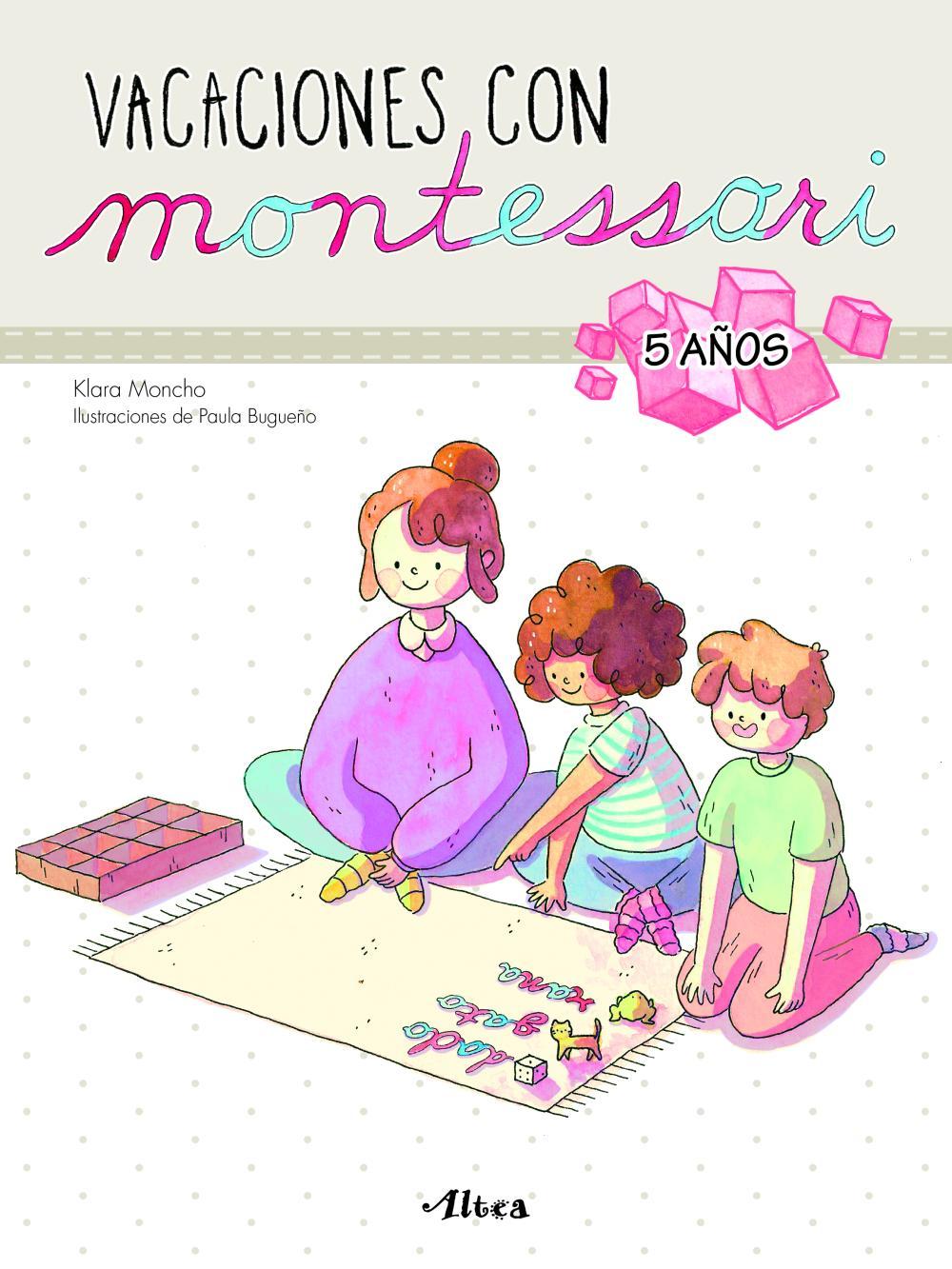 Vacaciones con Montessori - 5 años