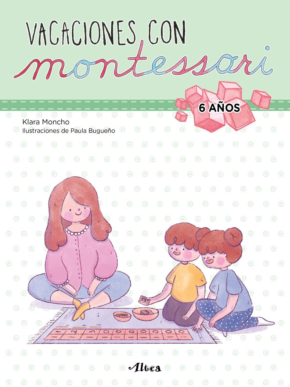 Vacaciones con Montessori - 6 años