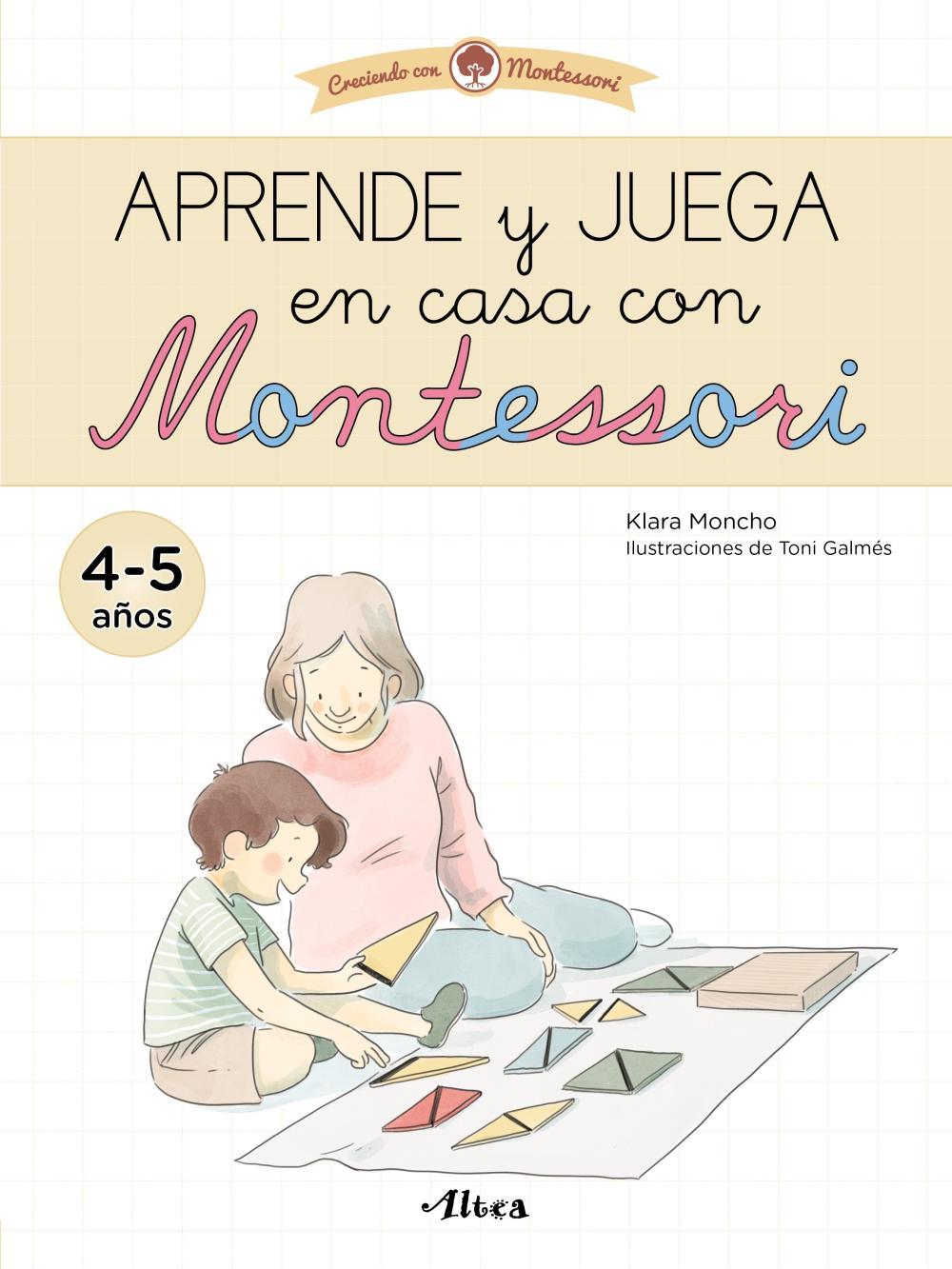 Aprende y juega en casa con Montessori (4-5 años). Tu cuaderno de vacaciones