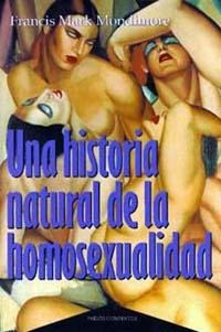 Una historia natural de la homosexualidad