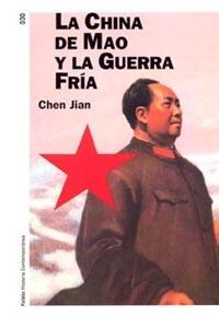 La China de Mao y la guerra fría