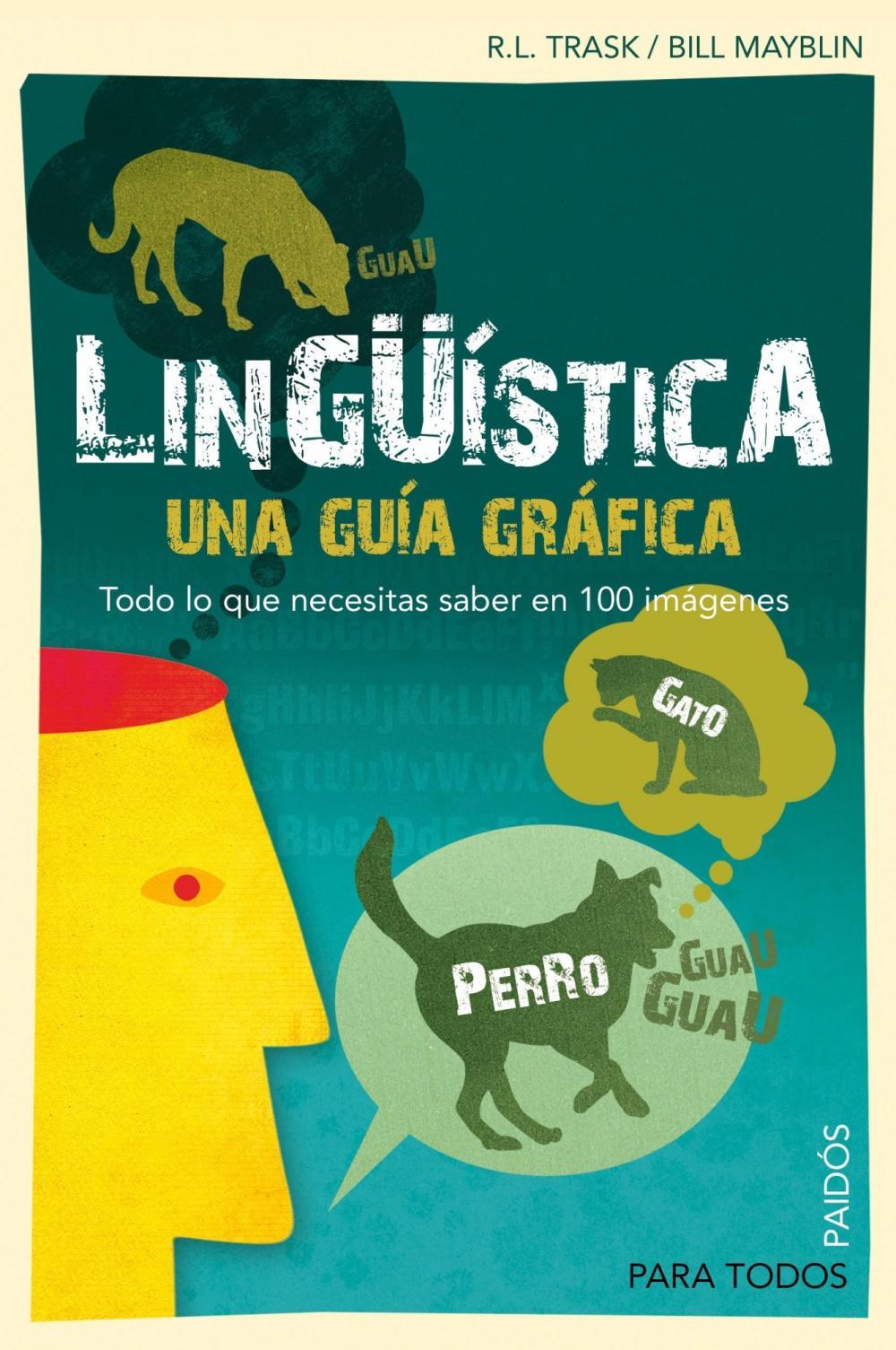 Lingüística. Una guía gráfica