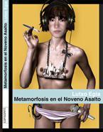 METAMORFOSIS EN EL NOVENO ASALTO