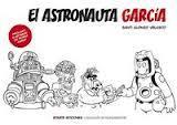 El astronauta García