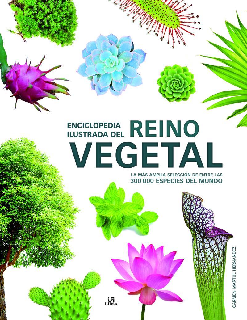 Enciclopedia Ilustrada del Reino Vegetal