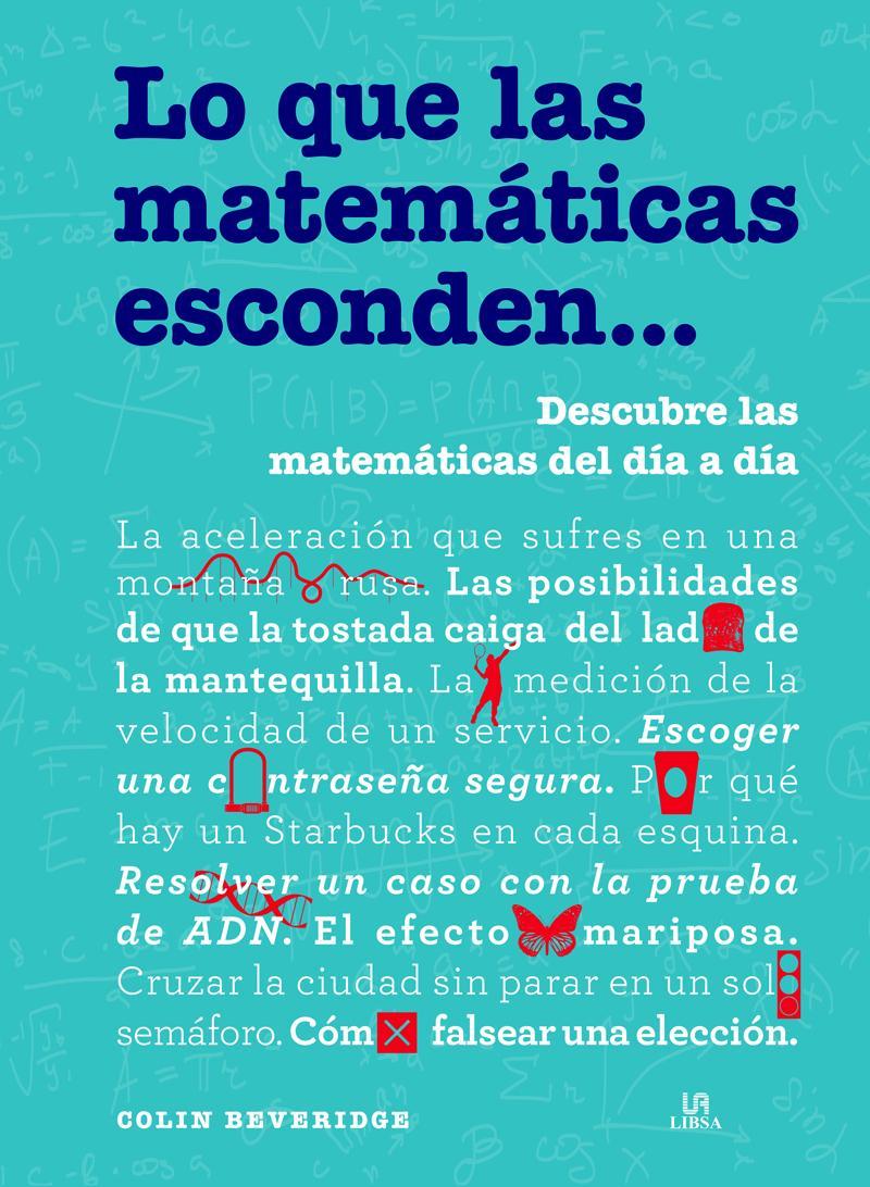 Lo que las Matemáticas Esconden...