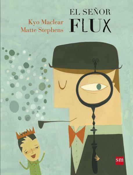 El señor Flux