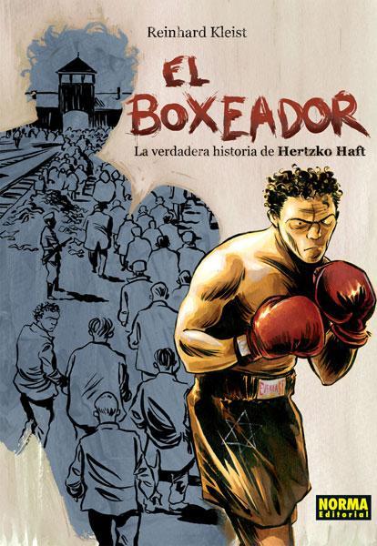 EL BOXEADOR. LA VERDADERA HISTORIA DE HERTZKO HAFT