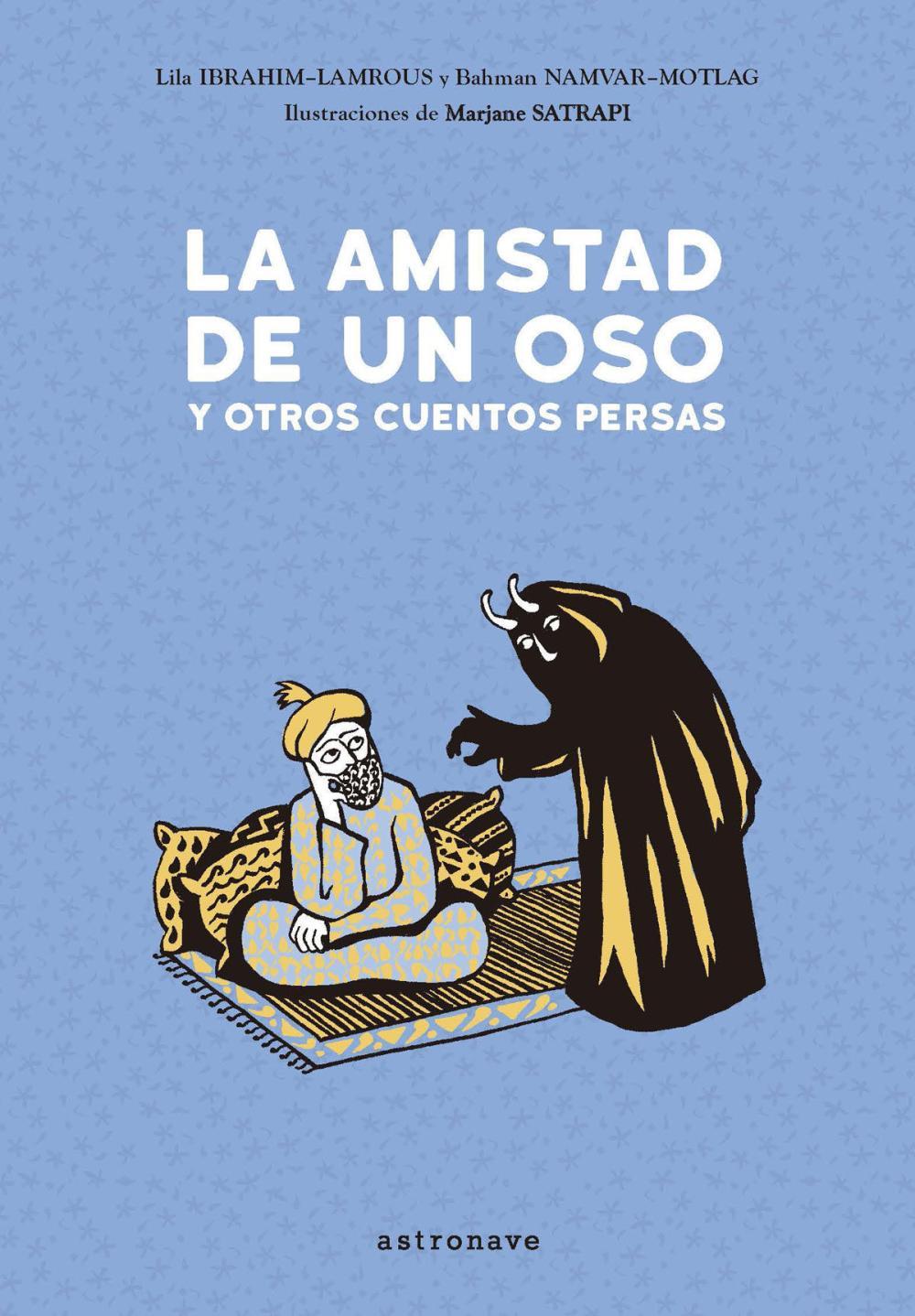 La amistad de un oso y otros cuentos persas