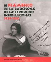 EL FLAMENCO EN LA BARCELONA DE LA EXPOSICION INTERNACIONAL 1929-1