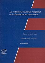 La conciencia nacional y regional en la España de las autonomías