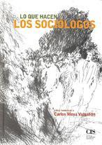 Lo que hacen los sociólogos