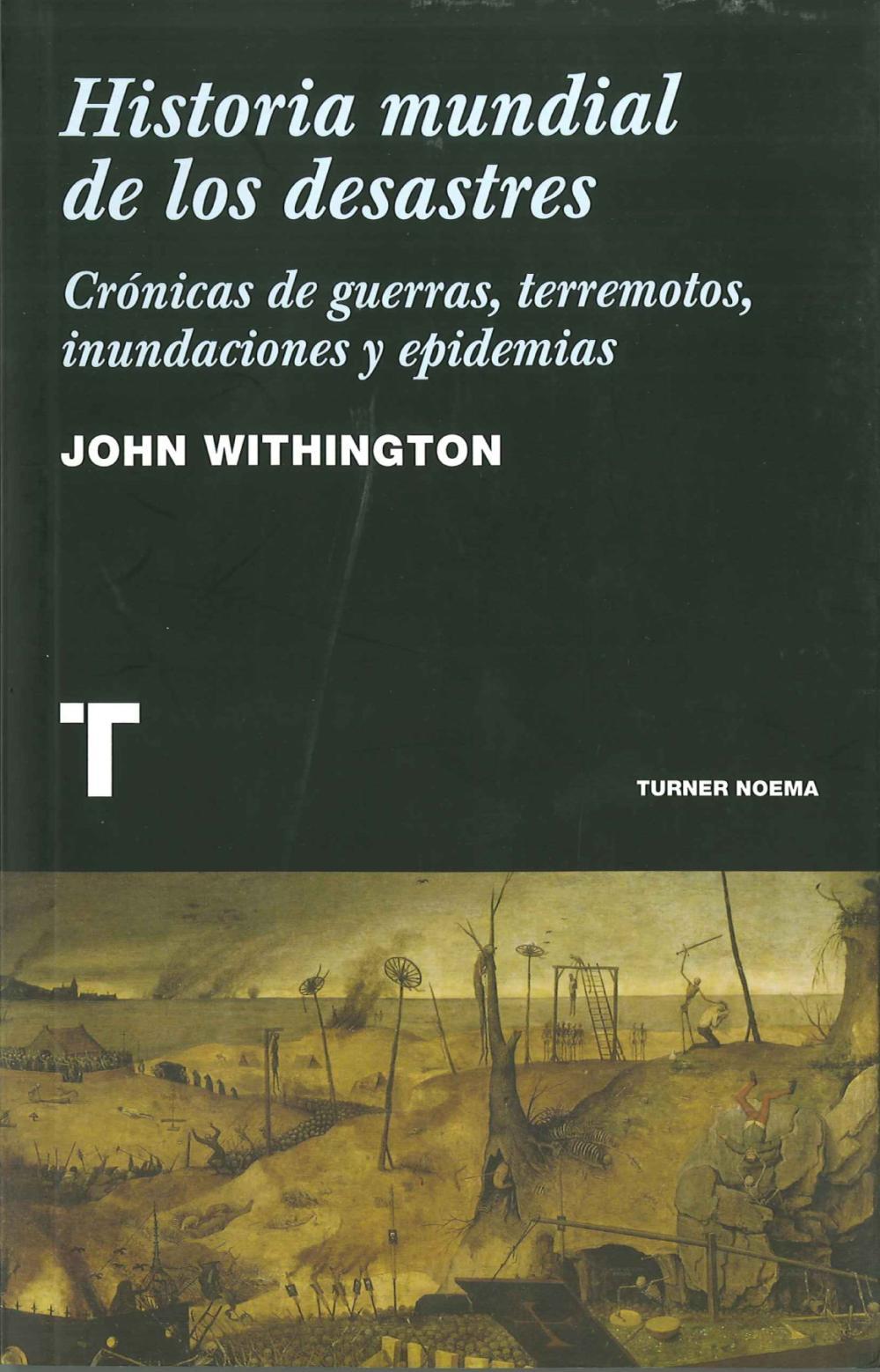 Historia mundial de los desastres