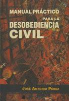Manual práctico para la desobediencia civil