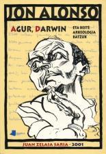Agur, Darwin eta beste arkeologia batzuk