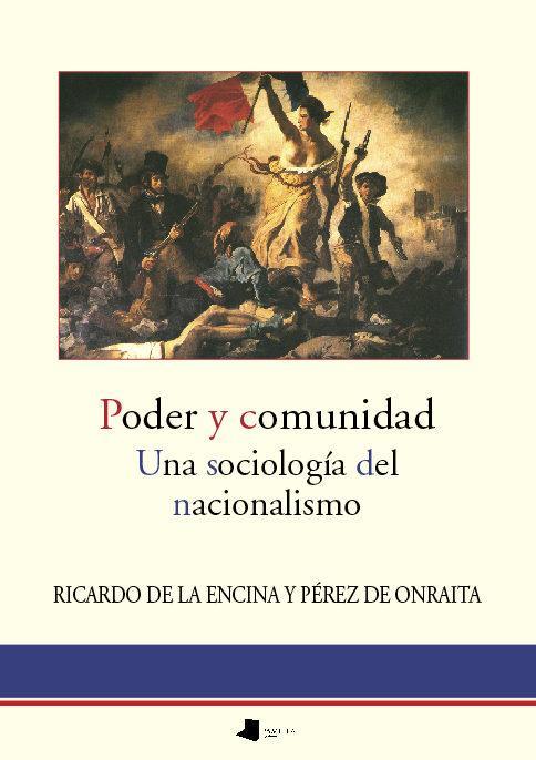 Poder y comunidad. Una sociologêa del nacionalismo