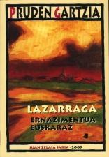 Lazarraga. Ernazimentua euskaraz