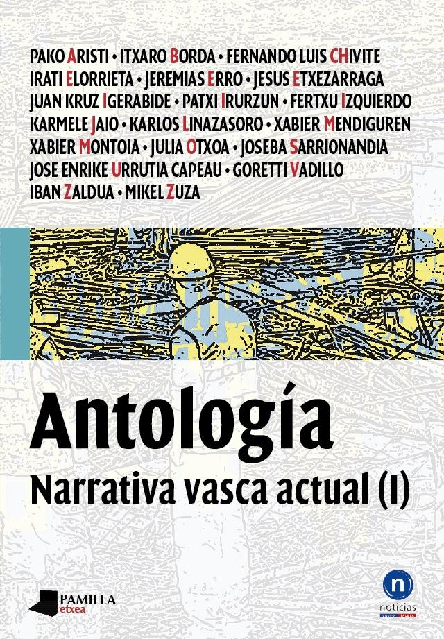 ANTOLOGÍA. NARRATIVA VASCA ACTUAL (I)