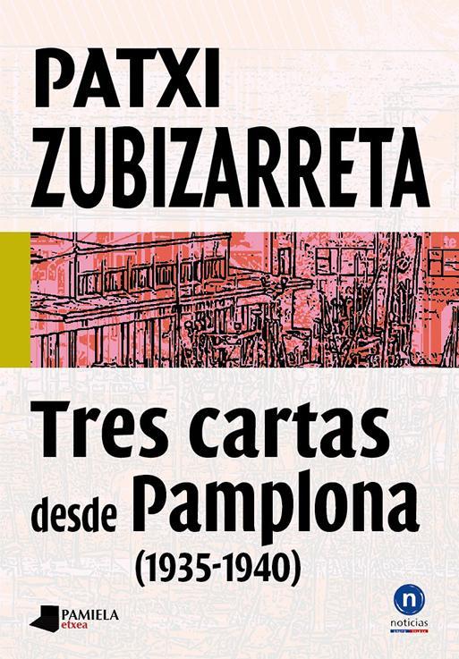 Tres cartas desde Pamplona (1935-1940)
