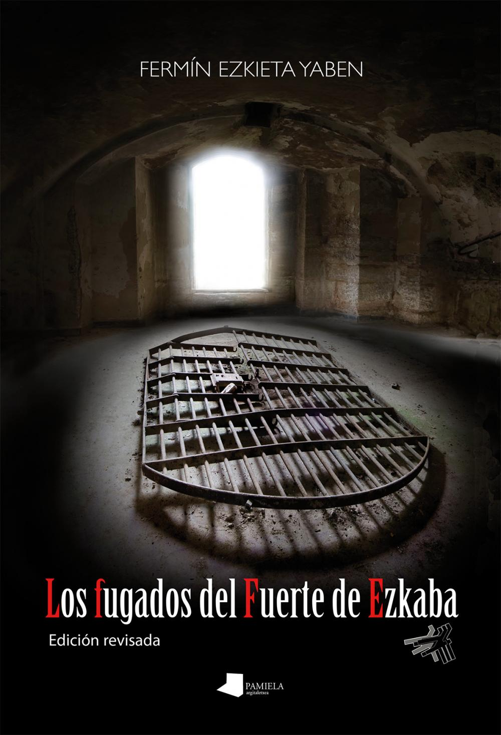 Los fugados del Fuerte de Ezkaba