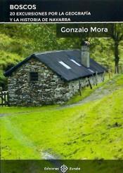 Boscos. 20 excursiones por la Geografía y la Historia de Navarra