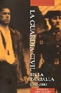 LA GUARDIA CIVIL EN LA PÀNTALLA (1933-2004)