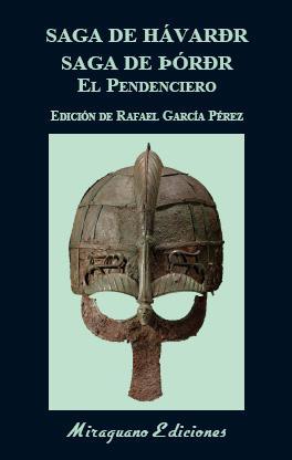 Saga de Hávarðr. Saga de Þórðr el Pendenciero