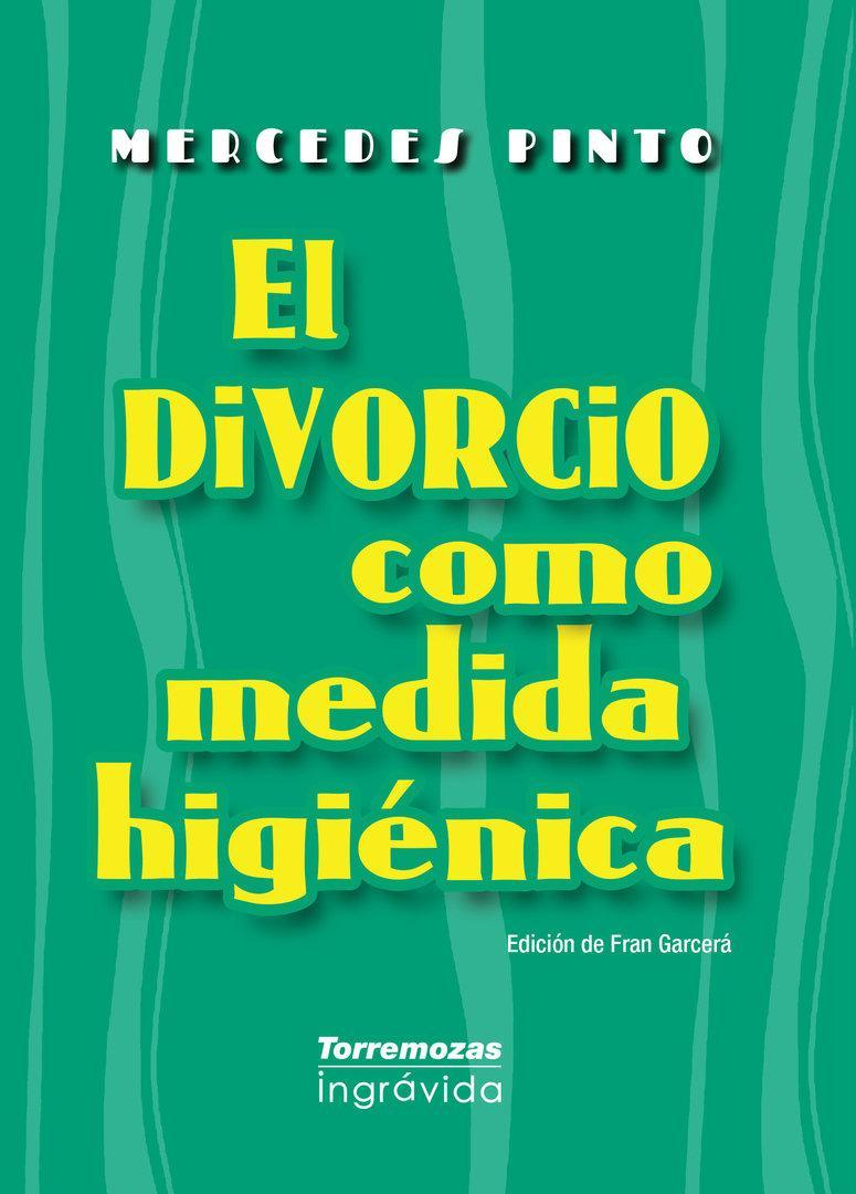 El divorcio como medida higiénica