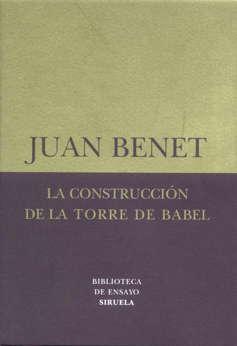 La construcción de la torre de Babel /Sobre la necesidad de la traición