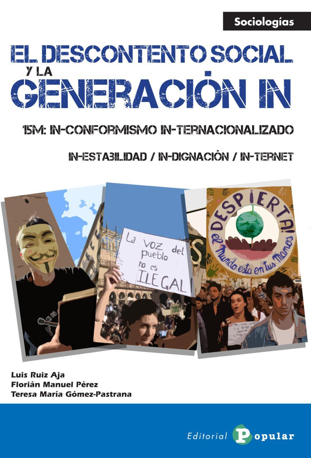 DESCONTENTO SOCIAL Y LA GENERACION IN