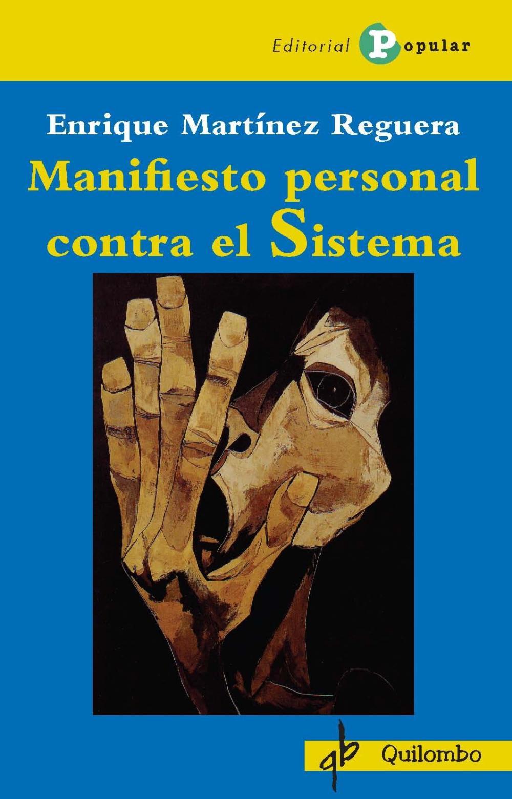 Manifiesto personal contra el Sistema