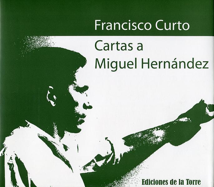 Cartas a Miguel Hernández