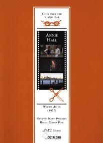 Gu'a para ver y analizar: Annie Hall
