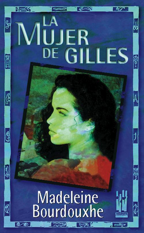La mujer de Gilles