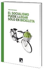El socialismo puede llegar sólo en bicicleta
