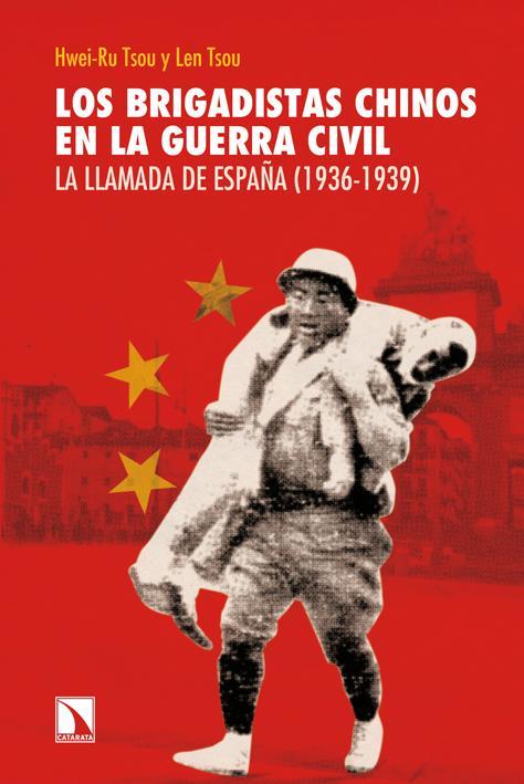 Los brigadistas chinos en la guerra civil