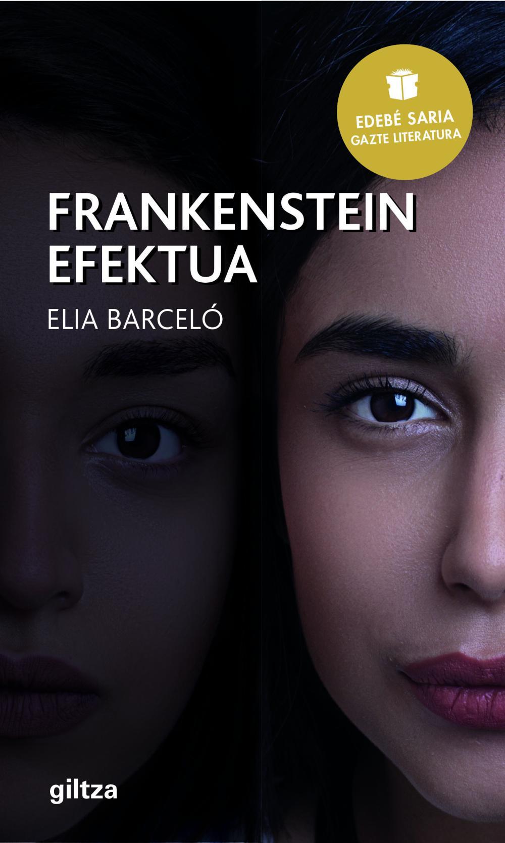 FRANKENSTEIN Efektua (Premio EDEBÉ de Literatura Juvenil 2019)